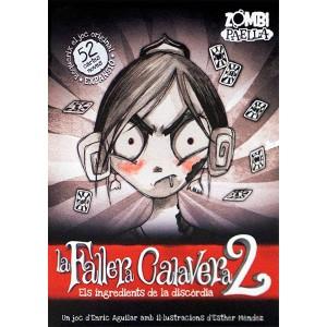 La Fallera Calavera 2: els...