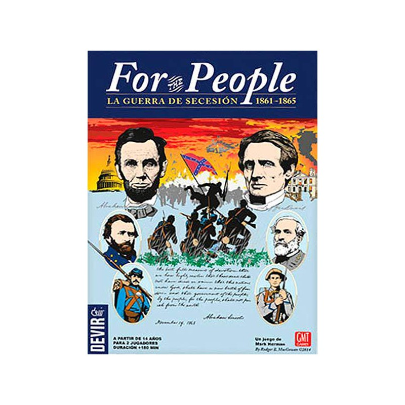 For the People: la Guerra de Secesion 1861-1865