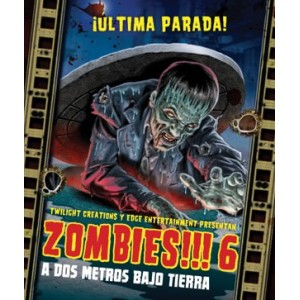 Zombies!!! 6 - A dos metros bajo tierra