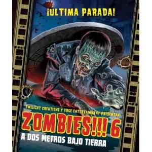 Zombies!!! 6 - A dos metros...