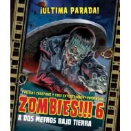 Zombies!!! 6 - A dos metros bajo tierra