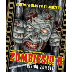 Zombies!!! 8 - Prisión Zombie