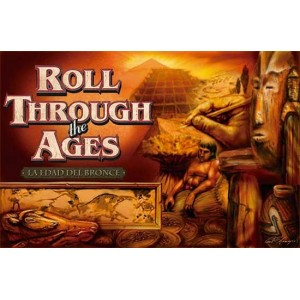 Roll through the Ages - La edad del bronce