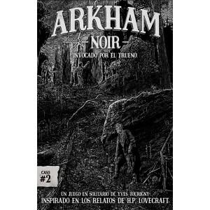Arkham Noir - Caso 2: invocado por el trueno