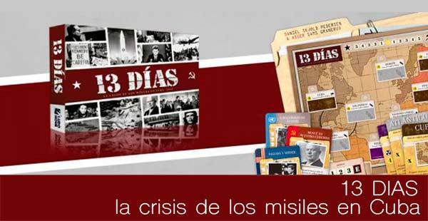 13 dias: la crisis de los misiles en Cuba